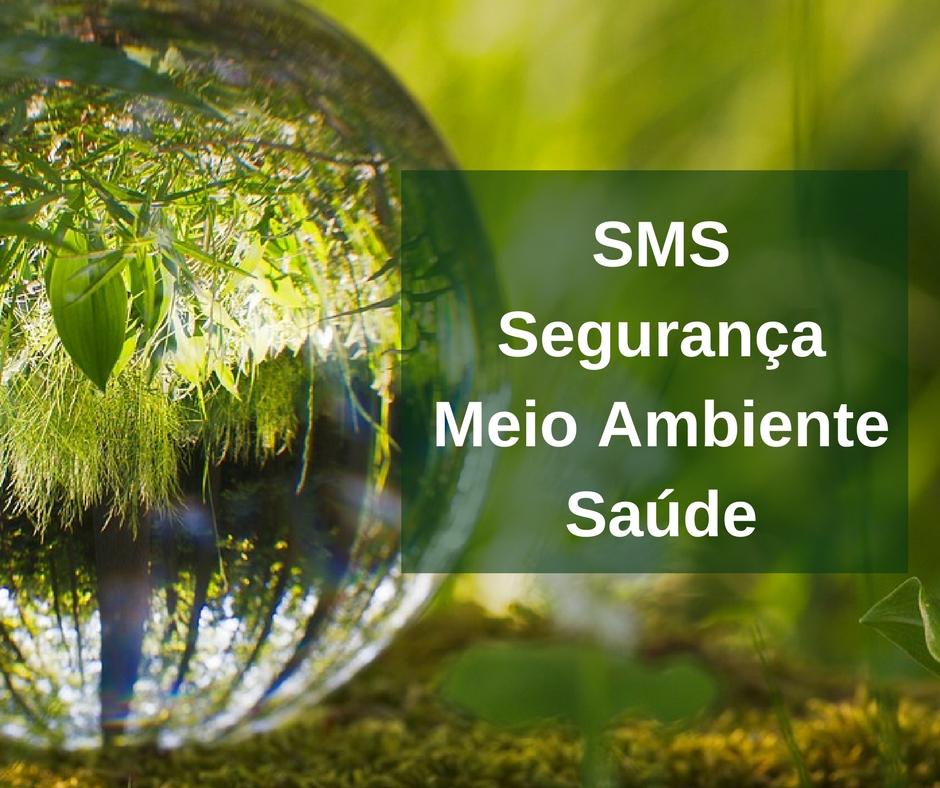 sms_seguranca_meio_ambiente_saude